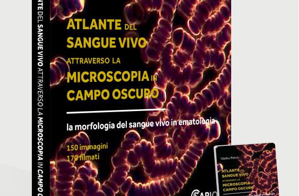 ATLANTE DEL SANGUE VIVO ATTRAVERSO LA MICROSCOPIA IN CAMPO OSCURO